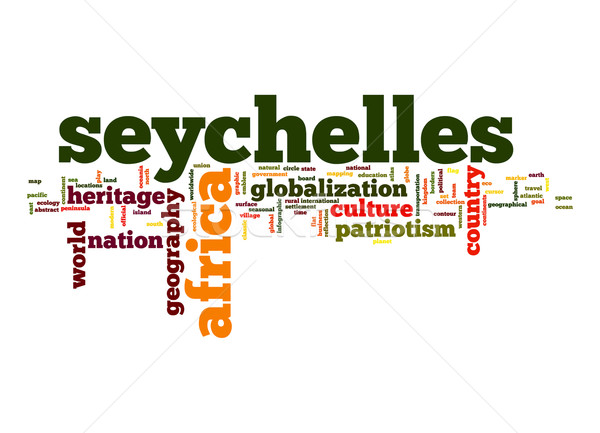Seychelles word cloud business mondo africa nube Foto d'archivio © tang90246