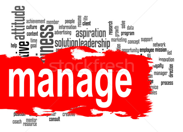Manage word cloud with red banner Stock photo © tang90246