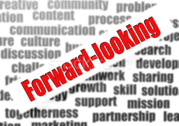 Forward-looking word cloud Stock photo © tang90246