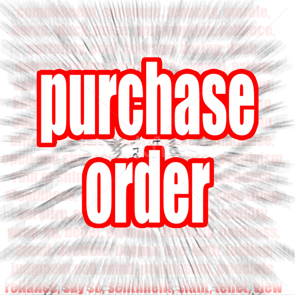 Purchase order word cloud Stock photo © tang90246