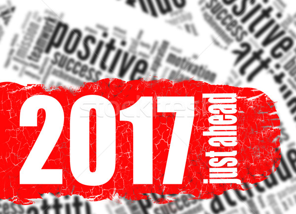 Word cloud 2017 just ahead Stock photo © tang90246