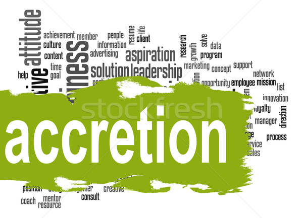 Accretion word cloud with green banner Stock photo © tang90246