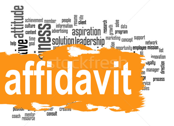 Affidavit word cloud Stock photo © tang90246