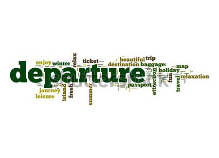 Departure word cloud Stock photo © tang90246