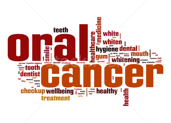 Oral cancer word cloud Stock photo © tang90246