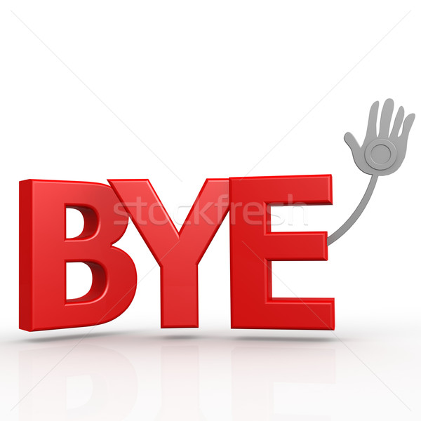 Bye word Stock photo © tang90246