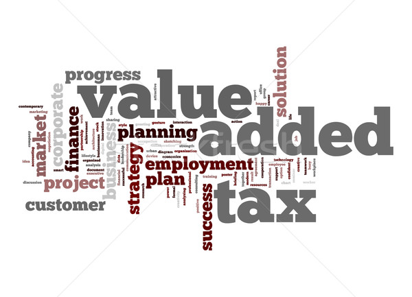 Value added tax word cloud Stock photo © tang90246