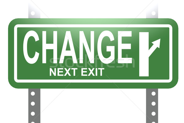 Change green sign board isolated Stock photo © tang90246