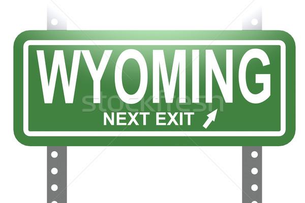 Wyoming groene teken boord geïsoleerd afbeelding Stockfoto © tang90246