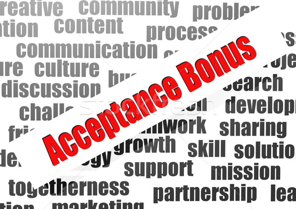 Acceptance bonus word cloud Stock photo © tang90246