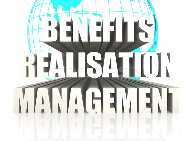 Benefits Realisation Management Stock photo © tang90246