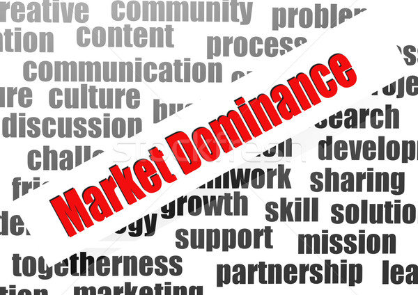 Market dominance word cloud Stock photo © tang90246