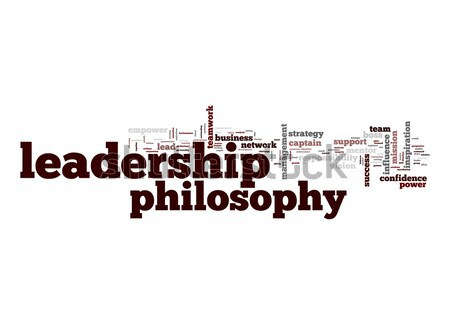 Leadership philosophy word cloud Stock photo © tang90246