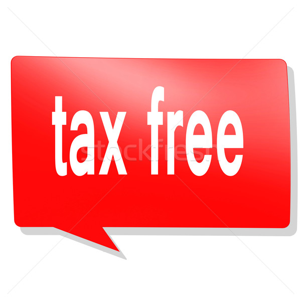Tax free word on red speech bubble Stock photo © tang90246