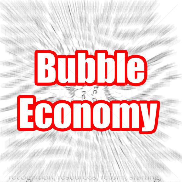 Bubble Economy Stock photo © tang90246