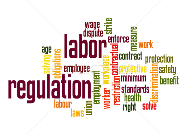 Labor regulation word cloud Stock photo © tang90246