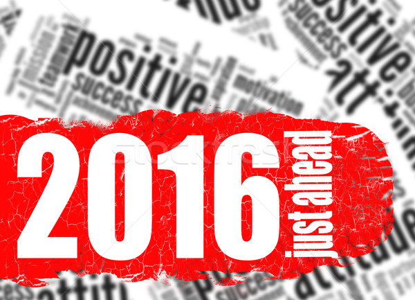 Word cloud 2016 just ahead Stock photo © tang90246