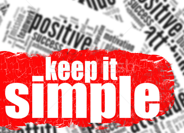 Word cloud keep it simple Stock photo © tang90246