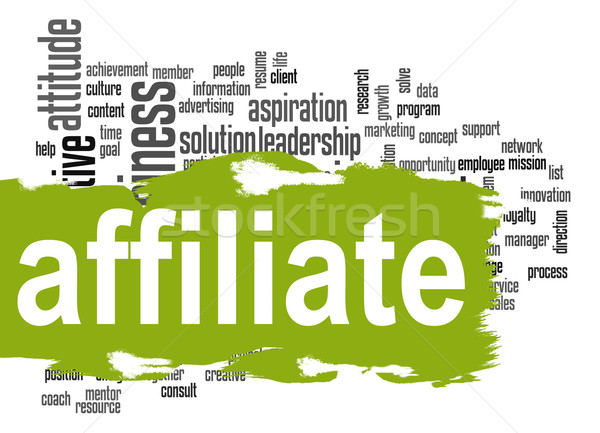 Affiliate word cloud with green banner Stock photo © tang90246