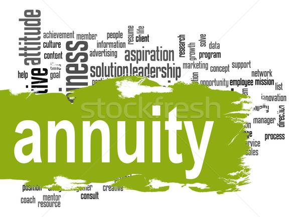 Annuity word cloud with green banner Stock photo © tang90246