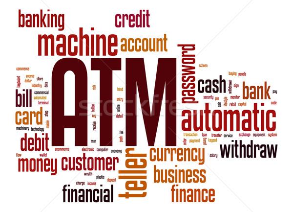 Atm chmura słowo banku maszyny pieniężnych klienta Zdjęcia stock © tang90246