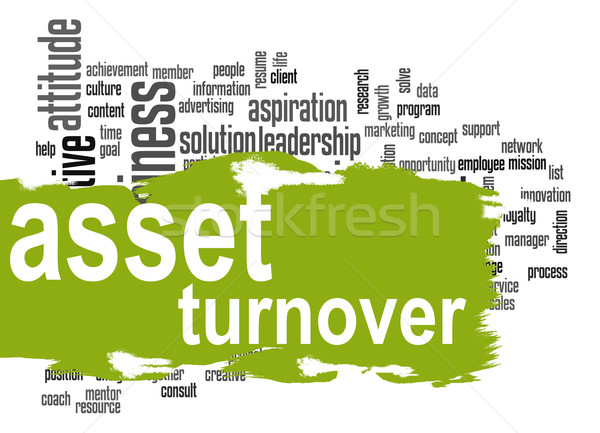 Asset turnover word cloud with green banner Stock photo © tang90246