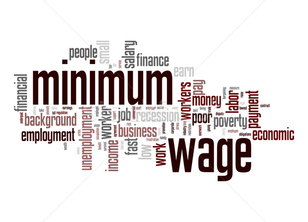 Minimum wage word cloud Stock photo © tang90246