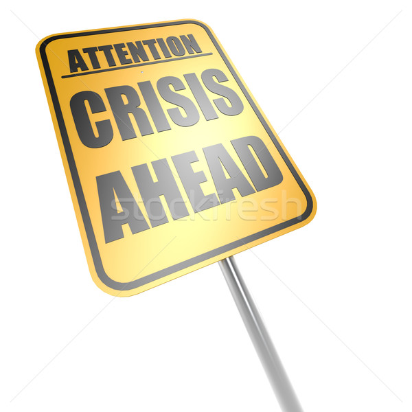 Stock photo: Crisis ahead road sign