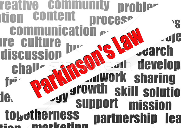 Parkinson's law word cloud Stock photo © tang90246