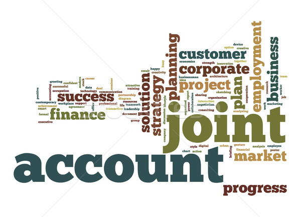 Joint account word cloud Stock photo © tang90246