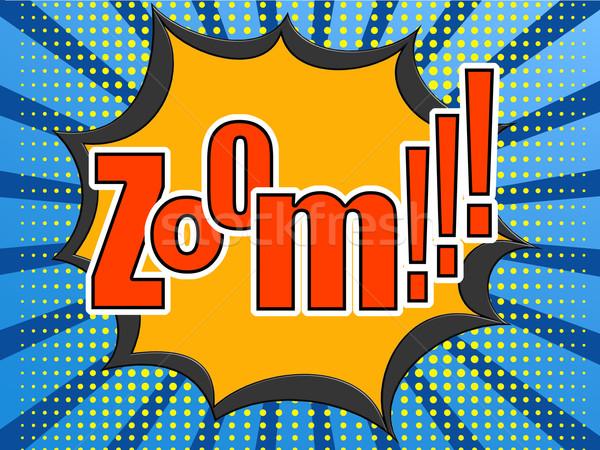 Zoom comic speech bubble Stock photo © tang90246