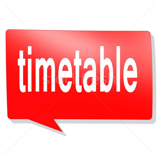 Időbeosztás szó piros szövegbuborék kép renderelt Stock fotó © tang90246