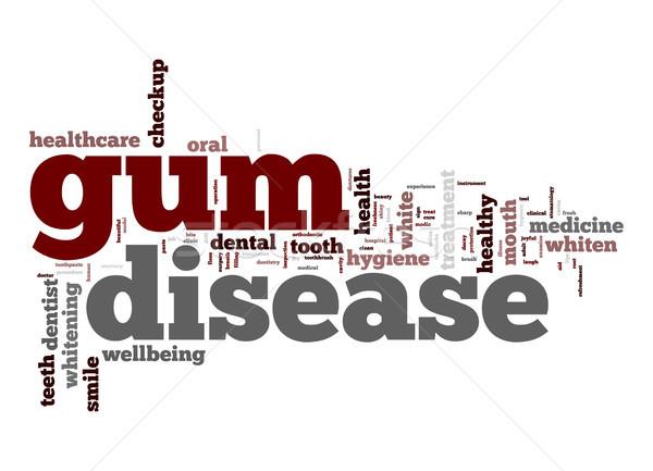 Gum malattia word cloud bocca denti bianco Foto d'archivio © tang90246