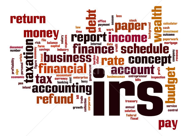 IRS word cloud Stock photo © tang90246