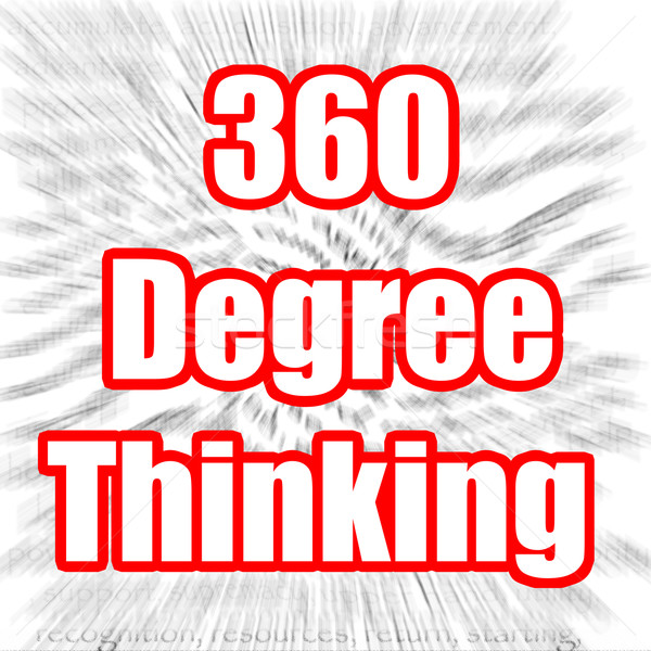 360 Degree Thinking Stock photo © tang90246
