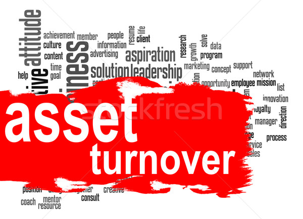 Asset turnover word cloud with red banner Stock photo © tang90246