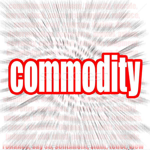Commodity word cloud Stock photo © tang90246