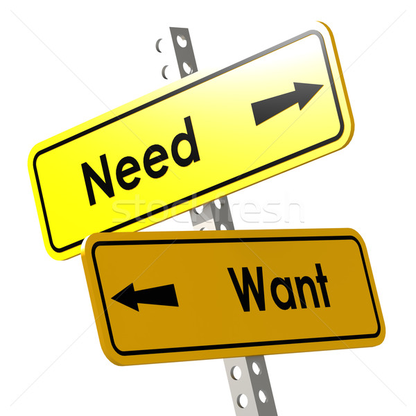 Need and want with yellow road sign Stock photo © tang90246