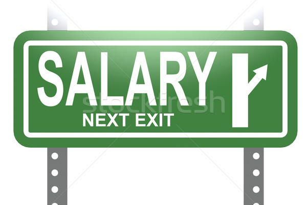 Salary green sign board isolated Stock photo © tang90246