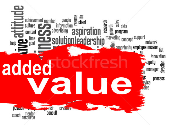 Added Value word cloud with red banner Stock photo © tang90246