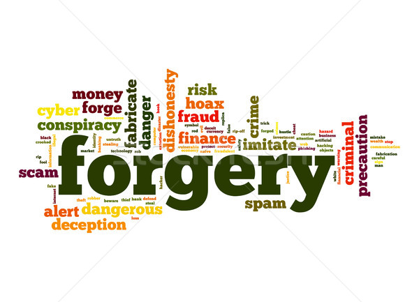 Forgery word cloud Stock photo © tang90246
