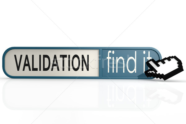 Validation word on the blue find it banner  Stock photo © tang90246