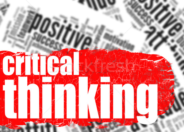 Word cloud critical thinking Stock photo © tang90246