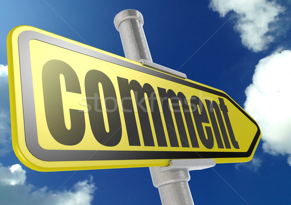 Stock photo: Yellow road sign with comment word under blue sky