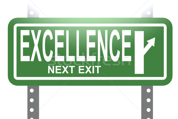 Excellence green sign board isolated Stock photo © tang90246