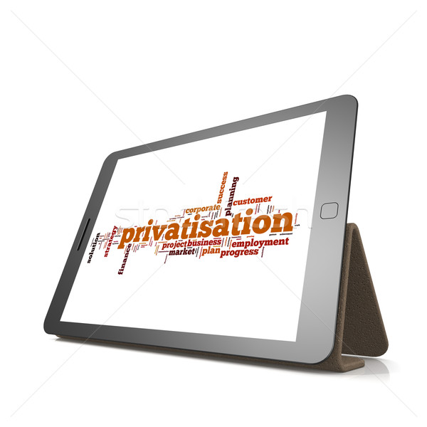 Privatisation word cloud on tablet Stock photo © tang90246