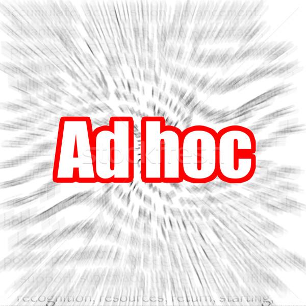 Ad hoc Stock photo © tang90246