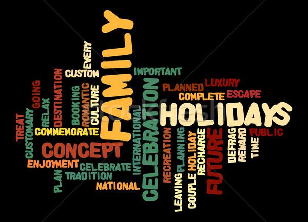 Family holiday word cloud Stock photo © tang90246