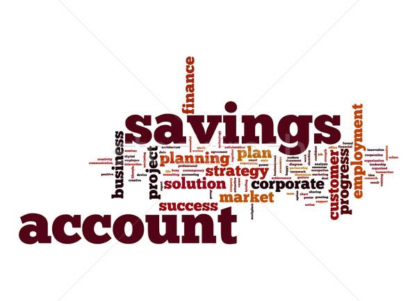 Savings account word cloud Stock photo © tang90246