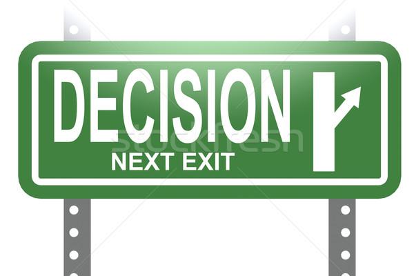 Beslissing groene teken boord geïsoleerd afbeelding Stockfoto © tang90246
